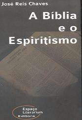 A Bíblia e o Espiritismo