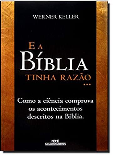 Livro E a Bíblia tinha Razão